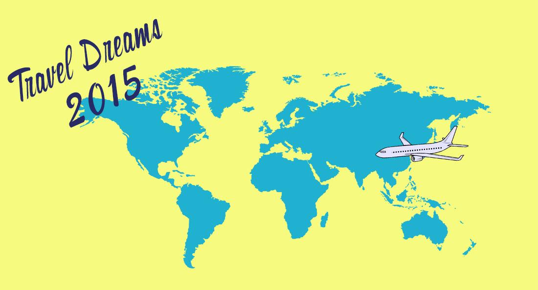 Travel Dreams 2015