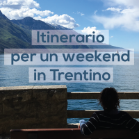 itinerario weekend in Trentino