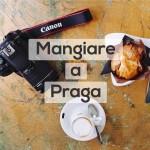 Mangiare a Praga: cosa e dove