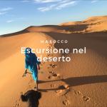 Escursione nel deserto del Marocco: Erg Chebbi