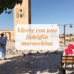 Vivere con una famiglia marocchina: Couchsurfing