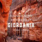 Ispirazioni per un viaggio in Giordania: 3 libri e 1 film