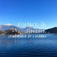 visitare la Slovenia