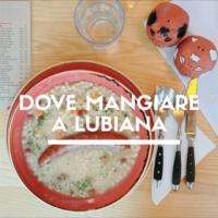 mangiare a Lubiana