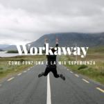 Come funziona Workaway: la mia esperienza in Irlanda