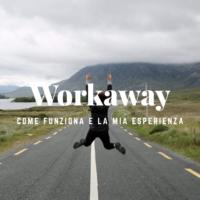 come funziona Workaway - esperienza