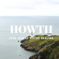 cosa vedere nei dintorni di Dublino - Howth