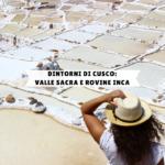 Dintorni di Cusco: Valle Sacra e rovine Inca
