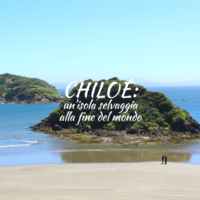 visitare isola di chiloé cile