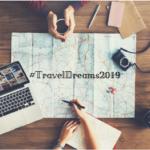 Travel dreams 2019: i viaggi che sogno per l'anno nuovo