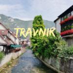 Travnik: cosa vedere nella città natale di Ivo Andrić