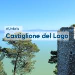 Castiglione del Lago: cosa vedere nel borgo umbro
