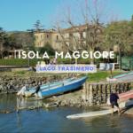 L'Isola Maggiore sul Lago Trasimeno: cosa vedere e come arrivare