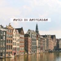 i migliori musei di amsterdam