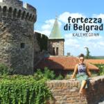Kalemegdan: la fortezza di Belgrado con vista sul Danubio